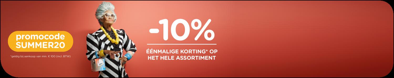 Geniet tijdens de zomeractie van 10% éénmalige korting op het hele assortiment van 25/07 t.e.m. 16/08